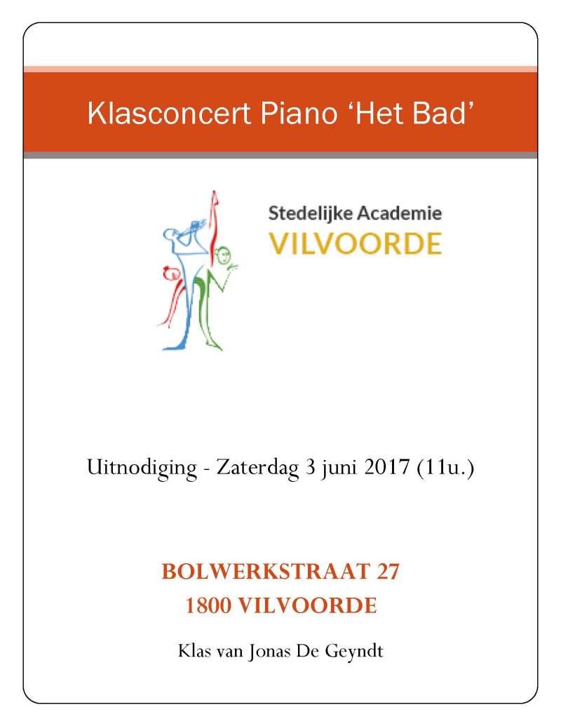 Klasconcert 'Het Bad' – Uitnodiging – Zaterdag 3 juni 2017 (11u.) – Klas van Jonas De Geyndt